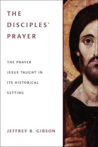 disciples prayer